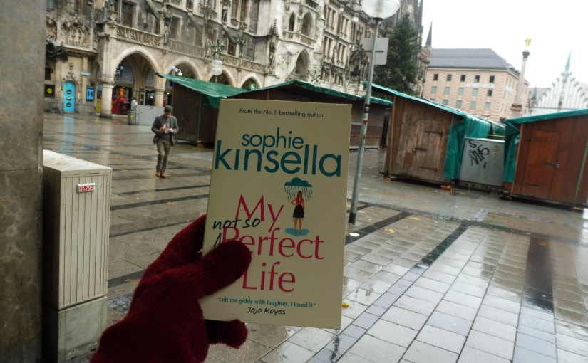 My Not So Perfect Life by Sophie Kinsella | Review