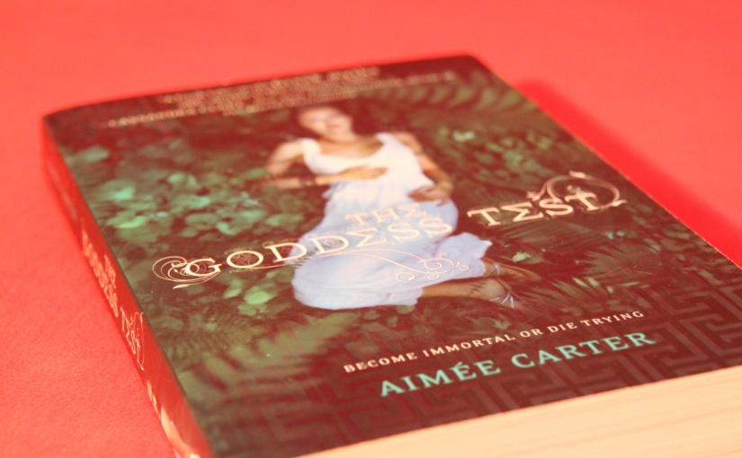 The Goddess Test by Aimée Carter (Goddess Test Series #1) | Review