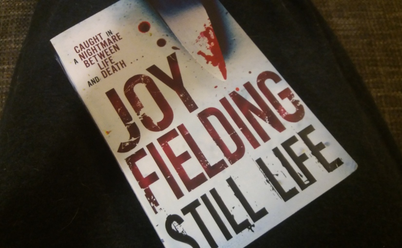 Still Life by Joy Fielding | Review
