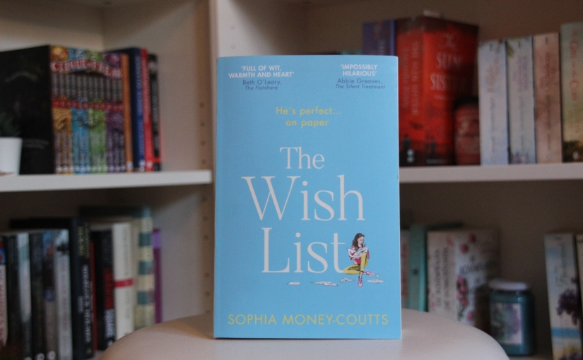 The Wish List by Sophia Money-Coutts | Review