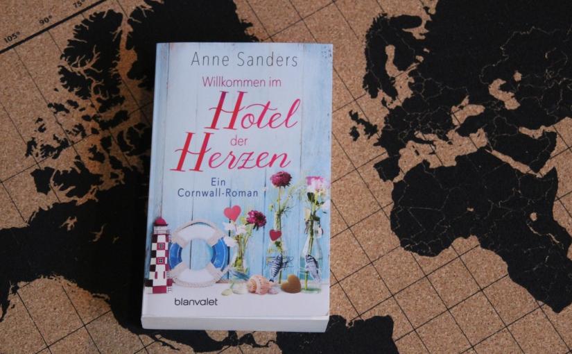 Willkommen im Hotel der Herzen von Anne Sanders (Wild at Heart #1)|Rezension